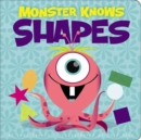 Image for Monster knows shapes