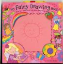 Image for My Fairy Drawing Book