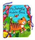 Image for My jungle mobile book