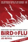 Image for Everything you need to know about bird flu  : & what you can do to prepare for it