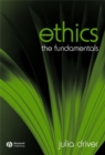 Image for Ethics  : the fundamentals