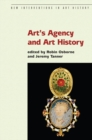 Image for Art's agency and art history