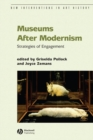 Image for Museums after modernism  : strategies of engagement