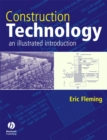 Image for Construction technology: an illustrated introduction