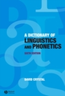 Image for A dictionary of linguistics and phonetics