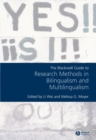 Image for The Blackwell guide to research methods in bilingualism and multilingualism