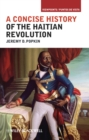 Image for A concise history of the Haitian Revolution