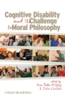 Image for Cognitive disability and its challenge to moral philosophy