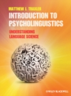 Image for Introduction to psycholinguistics  : understanding language science