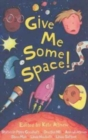 Image for Give me some space!
