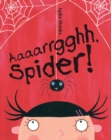 Image for Aaaarrgghh, Spider!
