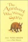 Image for The aardvark who wasn't sure