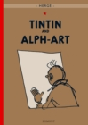 Image for Tintin and alph-art  : Tintin's last adventure