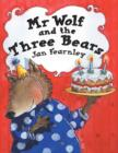 Image for Mr Wolf and the Three Bears