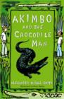 Image for Akimbo and the crocodile man