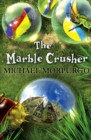 Image for The marble crusher