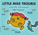 Image for Little Miss Trouble and the mermaid