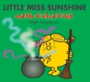 Image for Little Miss Sunshine and the wicked witch