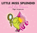 Image for Little Miss Splendid and the princess