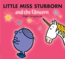 Image for Little Miss Stubborn and the unicorn