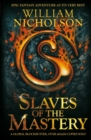 Image for Slaves of the Mastery