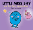 Image for Little Miss Shy and the fairy godmother