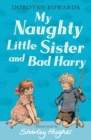 Image for My naughty little sister and Bad Harry