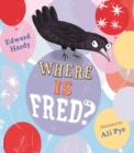 Image for Where is Fred?