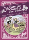 Image for Famous classics for girls