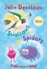 Image for Swallows and spiders  : two stories in one
