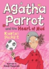 Image for Agatha Parrot and the heart of mud