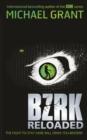 Image for BZRK reloaded