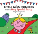Image for Little Miss Princess and the Very Special Party