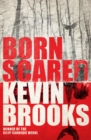Image for Born scared