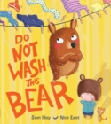 Image for Do not wash this bear