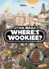 Image for Where's the Wookiee?