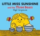 Image for Little Miss Sunshine and the three bears