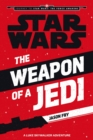 Image for The weapon of a Jedi  : a Luke Skywalker adventure
