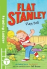Image for Flat Stanley plays ball