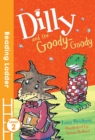 Image for Dilly and the goody-goody