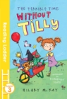 Image for The terrible time without Tilly