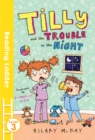 Image for Tilly and the trouble in the night