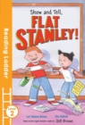 Image for Show and tell, Flat Stanley!