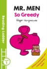 Image for So greedy