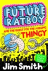Image for Future Ratboy and the quest for the missing thingy
