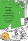 Image for Return to the Hundred Acre Wood  : in which Winnie-the-Pooh enjoys further adventures with Christopher Robin and his friends