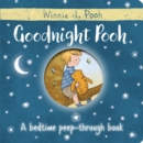 Image for Goodnight Pooh  : a bedtime peep-through book