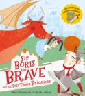 Image for Sir Boris the Brave and the tall tales princess