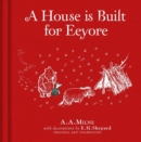 Image for A house is built for Eeyore