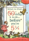 Image for Winnie-the-Pooh's 50 things to do before you're 5 3/4